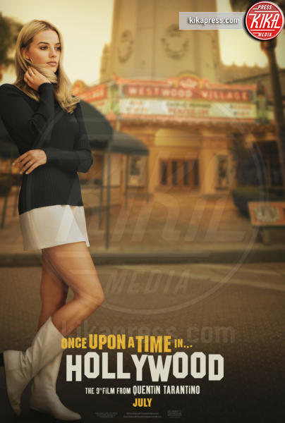 Once Upon a Time in Hollywood&#39, Margot Robbie - Hollywood - 20-05-2019 - C'era una volta a Hollywood, le locandine omaggiano l'Italia
