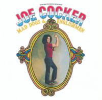 Joe Cocker - Santa Monica - 05-08-1970 - Joe Cocker è morto. You can leave your hat on.